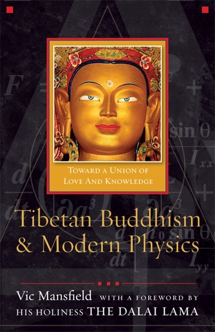 Tibetan Buddhism & Modern Physics, by Victor Mansfield
